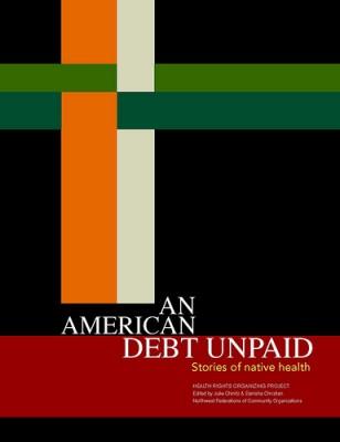 An American Debt Unpaid: Stories of Native Health