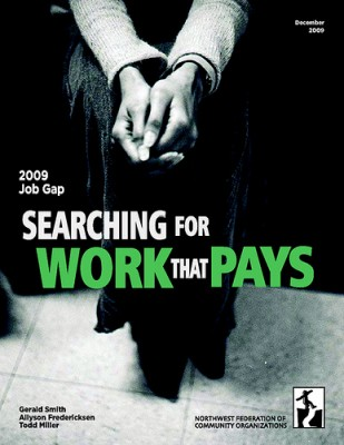 2009 Job Gap: Searching for Work that Pays