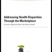 2014-06_Addressing-Health-Disparities-Through-the-Marketplace-Print-1